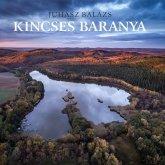 Nyomdában a Kincses Baranya könyv