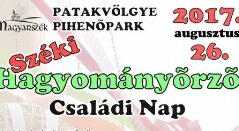Széki Hagyományőrző Családi Nap - 2017
